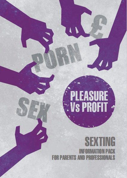 Sexting - Information Pack for Parents and Professionals