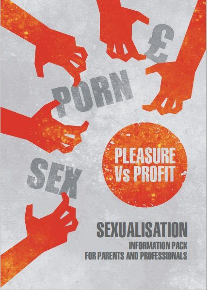 Sexualisation - Information Pack for Parents and Professionals